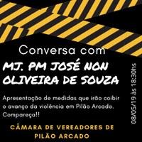 Conversa com MJ. PM José Non Oliveira de Souza